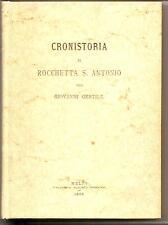 Cronistoria di ROCCHETTA S. ANTONIO G.Gentile Ristampa anastatica Ed. Melfi 1888