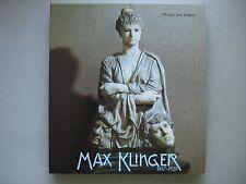 Max Klinger 1857-1920 Wege zum Gesamtkunstwerk