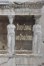 Dutch Courage and Other Stories by London, Jack 9781515385585 -Paperback