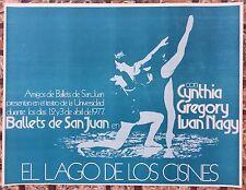 Ballet De San Juan El Lago De Los Cisne 1977 Cartel Poster Puerto Rico Ivan Nagy