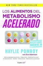 Los Alimentos Del Metabolismo Acelerado : La Medicina Está en Tu Cocina by...