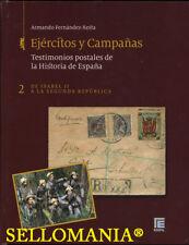 EJERCITOS Y CAMPAÑAS EDIFIL TOMO II  EPOCA DE ISABEL II A LA SEGUNDA REPUBLICA