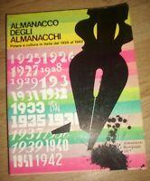 ALMAMACCO DEGLI ALMANACCHI.POTERE E CULTURA IN ITALIA DAL 1925-1942-ANNO:1977 TM
