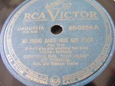 QHCDF Rca Victor 0684 JAZZ 78 NO PUEDO DARTE MAS QUE AMOR / LIMEHOUSE BLUES