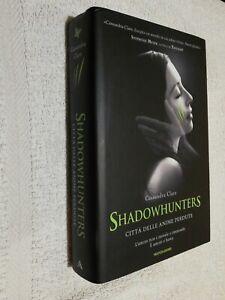 Libro shadowhunters città delle anime perdute prima ed 2012 Mondadori