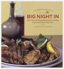 Big Night In: More Than 100 Wonderful Recipes for Feeding Family and-ExLibrary