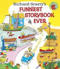 Richard Scarry's Funniest Storybook Ever! by Richard Scarry