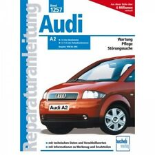 Audi A2 Typ 8Z (1998-2002) Reparaturanleitung Bucheli Verlag
