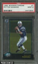 1998 Bowman Chrome #1 Peyton Manning Indianapolis Colts RC Rookie PSA 9 MINT