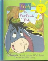 The Perfect Pet (Disneys Out & About With Pooh, Volume 11, A Grow and Learn Lib
