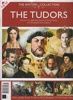 The History Collection The Tudors Issue March 2018 British History