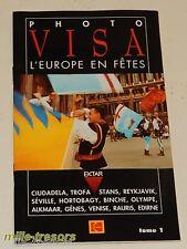 Guide PHOTO VISA L'EUROPE en FETES avec KODAK film EKTAR  Tome 1
