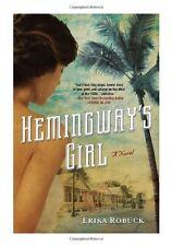 Hemingways Girl by Erika Robuck