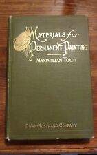 MATERIALS FOR PERMANENT PAINTING 1911 BY TOCH RARE