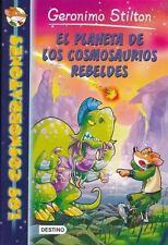 EL PLANETA DE LOS COSMOSAURIOS REBELDES/ RESCUE REBELLION NEW BOOK