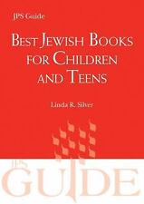 Best Jewish Books for Children and Teens: A JPS Guide (Paperback or Softback)