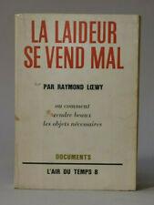 Raymond LOEWY - La laideur se vend mal - 1963 EO avec ENVOI