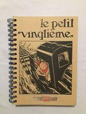 Agenda Diary TINTIN 1995 Le Petit Vingtième - Planches Journal BD HERGE - NEUF