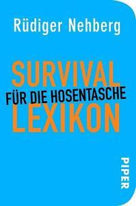 Survival-Lexikon für die Hosentasche | Rüdiger Nehberg | Buch | Deutsch | 2012