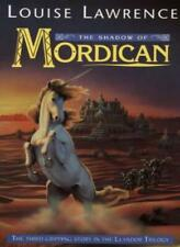 The Llandor Trilogy - The Shadow of Mordican,Louise Lawrence