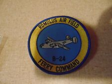 MILITARY PATCH SEW ON ROMULUS AIR FIELD B-24 FERRY COMMAND 4 INCHES ROUND
