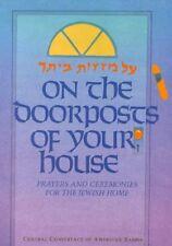 On the Doorposts of Your House: Al Mezuzot Beitech