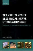Transcutaneous Electrical Nerve Stimulation Tens : Research to Support Clinic...