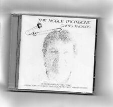 The Noble Trombone - Chris Thomas - Casterede / Heaton / Larsson etc - New & Sld