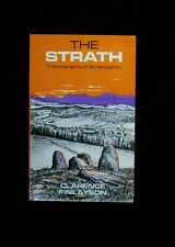 THE STRATH: THE BIOGRAPHY OF STRATHPEFFER - CLARENCE FINLAYSON