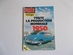 REVUE AUTO RETRO--HORS SERIE No2-PRODUCTION 1950