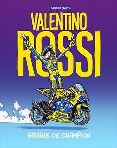 BD VALENTINO ROSSI - GRAINE DE CHAMPION T1 - SANDRO GARBO