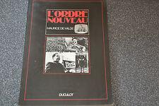 L'Ordre Nouveau. Maurice De Wilde chez Duculot (F1)