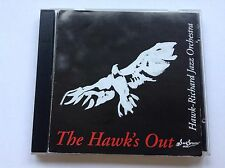017231209324 Hawk's Out by Hawk-Richard Jazz Orchestra (1999) - FAST POST CD
