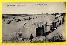 cpa 62 - Les BARAQUES Continuation de la Plage de CALAIS Cabine Pêche Haveneau