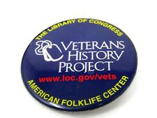 Veteran's History Project Pin Button Library of Congress American Folklore