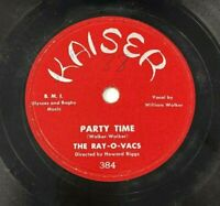 """The Ray-O-Vacs Party Time / Crying All Alone 78 RPM 10"""" Vintage 1955 Kaiser 384"""
