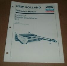 New Holland Haybine Mower Conditioner 472 Operators Owners Manual