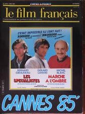 Le Film Français N°2035 (3 mai 1985) Cannes 85