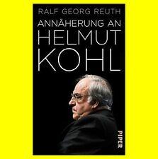 Annäherung an Helmut Kohl von Ralf Georg Reuth   9783492057301 - NEU JUNI 2017