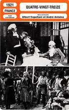 FICHE CINEMA : QUATRE-VINGT-TREIZE - Barbier-Krauss,Capellani 1921