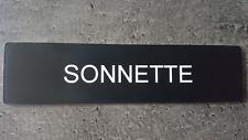 """Plaque gravée"""" SONNETTE  """"avec adhésif ,étiquette 10 cm x 2.5 cm x 1,6 mm"""