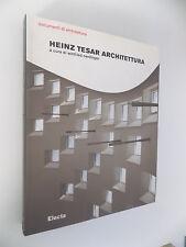 DOCUMENTI DI ARCHITETTURA N.166 HEINZ TESAR ARCHITETTURA ELECTA 2005 - F4
