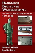 Handbuch Deutscher Waffenstempel Dienstwaffen Geschichte Kennzeichnung Buch Book