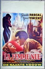 Affiche LA FEMME NUE Giselle Pascal YVES VINCENT Montmartre Aff. Belge 1949