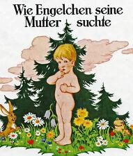 Wie Engelchen seine Mutter suchte Reizendes Märchen mit Osterhasen  Reprint