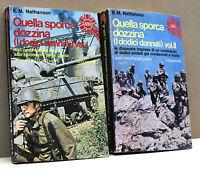 QUELLA SPORCA DOZZINA (I DODICI DANNATI) [2 Volumi, Longanesi & C., serie nera]