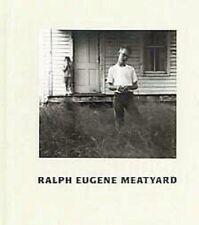 Ralph Eugene Meatyard (Hardcover)