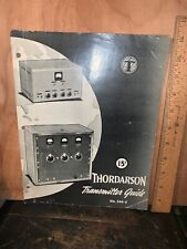 Thordarson Transmitter Guide schematics,Diagrams,etc.missing Pages,1940.
