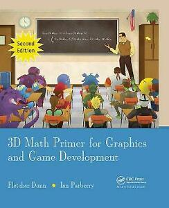 3D Math Primer for Graphics and Game Development by Dunn, Fletcher