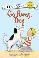 Go Away, Dog (My First I Can Read) by Joan L. Nodset, Good Book